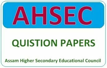 Assam HS Model Papers 2019, AHSEC Question Paper 2019