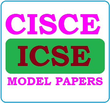 ICSE Board 10th Model Papers 2020