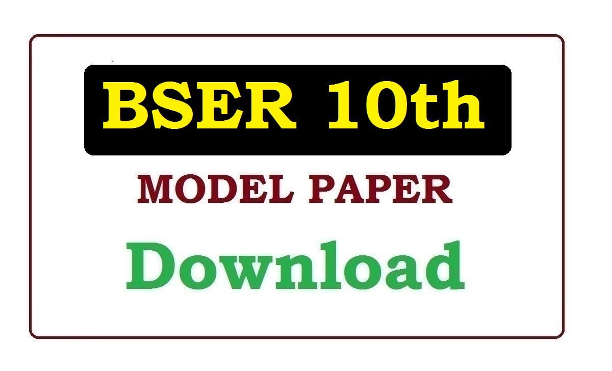 BSER 10th Model Paper 2021